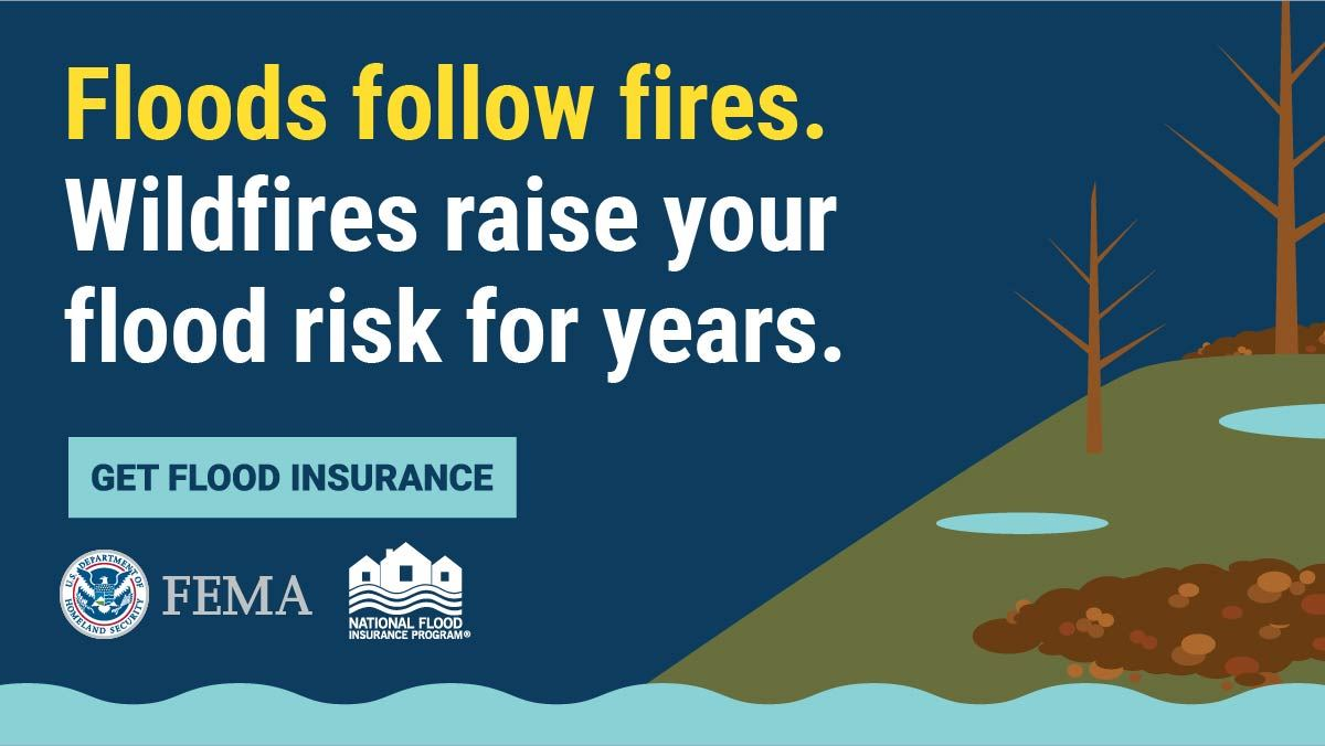 FLoods Follw Fires. Wildfires raise your flood risk for years